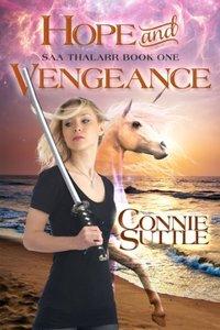 Hope and Vengeance (Saa Thalarr, book 1): Saa Thalarr, book 1