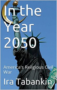 In the Year 2050: America's Religious Civil War