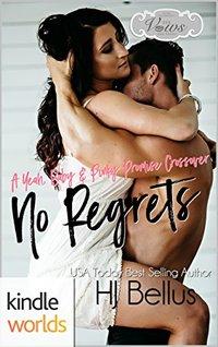 Sex, Vows & Babies: No Regrets (Kindle Worlds Novella)