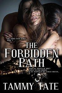 The Forbidden Path (The Spirit Path Book 3)