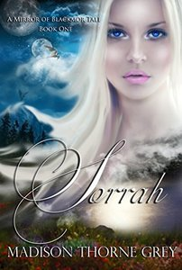 Sorrah (Mirror of Blackmor Book 1)