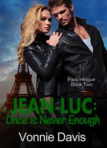 JEAN-LUC: Once is Never Enough (Paris Intrigue Book 2)