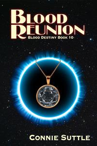 Blood Reunion (Blood Destiny #10)