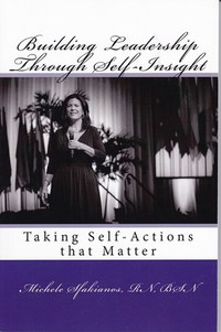 Building Leadership Through Self-Insight: Taking Self-Actions That Matter