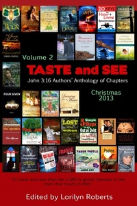 Volume 2 Taste and See John 3 16 Authors' Anthology