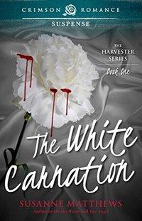 The White Carnation (The Harvester Saga Book 1)