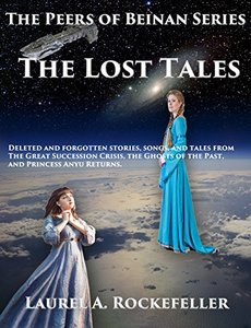 The Lost Tales (The Peers of Beinan Collections Book 3)