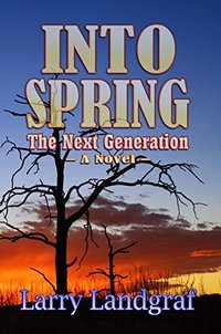 Into Spring: The Next Generation (Four Seasons Book 2)