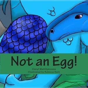 Not An Egg