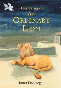 The Story of an Ordinary Lion