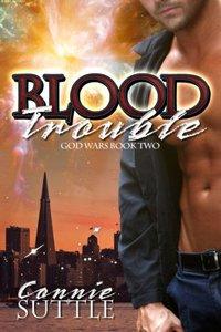 Blood Trouble (God Wars, Book 2)