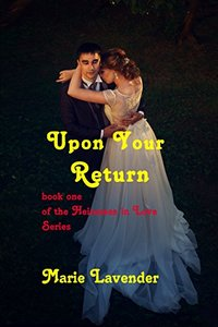 Upon Your Return (Heiresses In Love Book 1)