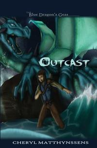 Outcast (The Blue Dragon's Geas, #1)