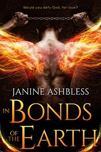 In Bonds of the Earth (Book of the Watchers 2)