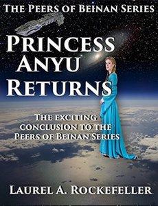 Princess Anyu Returns (The Peers of Beinan Book 3)