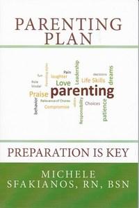 Parenting Plan: Preparation Is Key