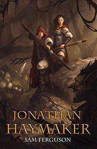 Jonathan Haymaker (Haymaker Adventures Book 1)