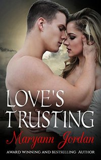 Love's Trusting: The Love's Series