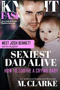 Sexiest Dad Alive (Knight Fashion Book 3)