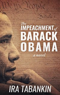The Impeachment of Barack Obama (100 Days)