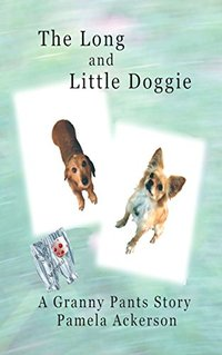 The Long and Little Doggie (The Long and LIttle Doggie Series Book 1)