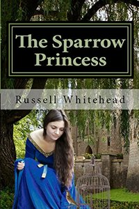 The Sparrow Princess