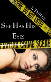 She Has His Eyes (Chronicles of Detective Mike Burrows #2)