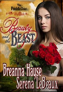 Beauty and The Beast (Paddle Closet Book 1)