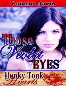 Those Violet Eyes (Honky Tonk Hearts)