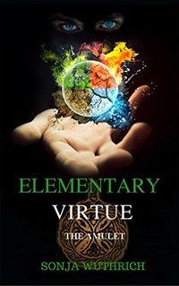 Elementary Virtue: The Amulet