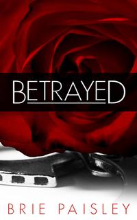 Betrayed (Worshipped Series #2)