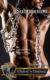 Submission (Chained in Darkness, #4)
