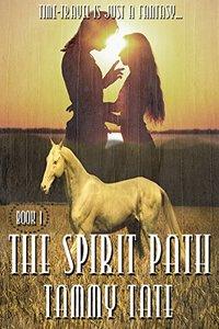 The Spirit Path (The Spirit Path Series Book 1)