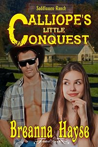 Calliope's Little Conquest (Saddlesore Ranch Book 1)