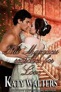 The Marquess Searches for Love: The Belles of Bath