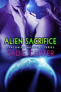 Alien Sacrifice (Zerconian Warriors Book 9)
