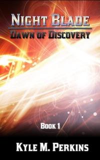 Dawn of Discovery (Night Blade - Book 1)