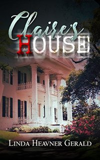 Claire's House: Spooky Louisiana Tales