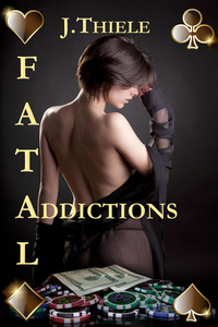 Fatal Addictions (Chronicles of Detective Mike Burrows #1)