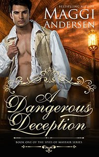 A Dangerous Deception (The Spies of Mayfair Series Book 1)