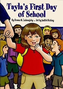 Tayla's First Day of School (Tayla Series Book 7)