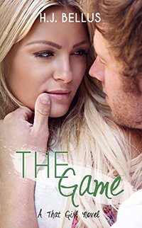 The Game (That Girl Series Book 2)