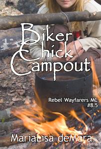 Biker Chick Campout (Rebel Wayfarers MC, #1.5)