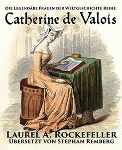 Catherine de Valois (German Edition)