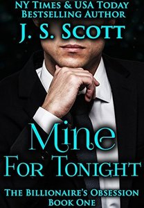Mine for Tonight (The Billionaire's Obsession, #1.1)