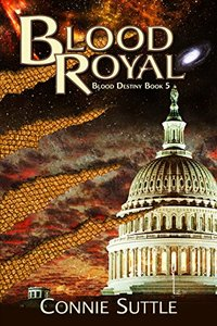 Blood Royal: Blood Destiny, Book 5