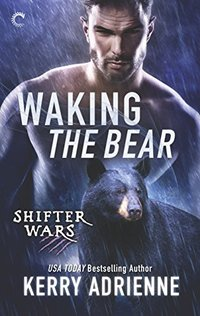 Waking the Bear (Shifter Wars)
