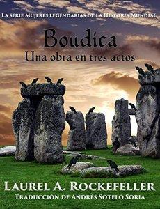 Boudica: Una obra en tres actos (Spanish Edition)