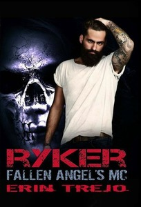 Ryker (Fallen Angel's MC, #3)