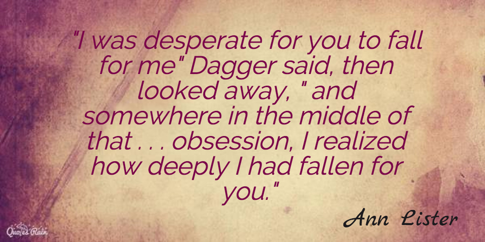 i was desperate for you to fall for me dagger said then looked away and...